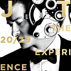 Justin Timberlake's 'The 20/20 Experience' Shows a Man ...