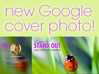 google cover photo size new google plus cover photo size why update louise