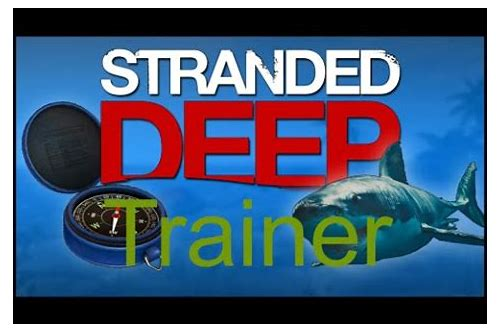 download trainer stranded deep v0.02