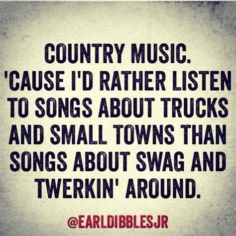 country quotes country quote county by the grace of god pinterest country heat so true and country songs