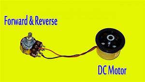 Simple Dc Motor Forward And Reverse Control Circuit