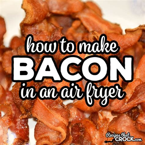fryer bacon air recipes use low carb crispy crock referral links note way