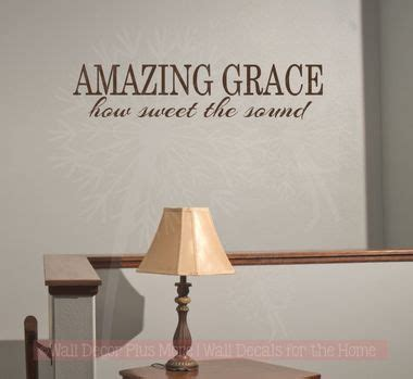 Amazing Grace How Sweet The Sound Vinyl Decals Wall