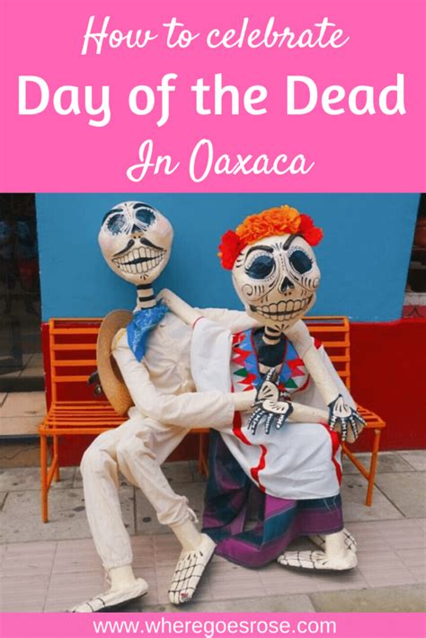 How To Experience Oaxaca Day of The Dead Like A Local ...