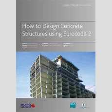 How To Design Concrete Structures Using Eurocode 2 By