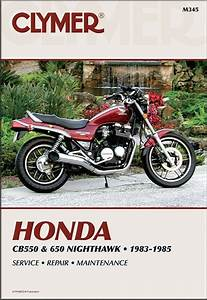 Honda Cb550  Cb650 Nighthawk Repair Manual 1983