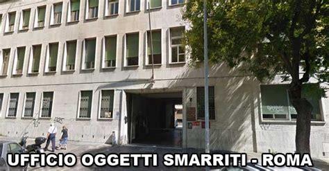 Ufficio Oggetti Smarriti by Oggetti Smarriti Roma Come Fare Se Avete Perso Qualcosa
