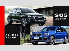 2018 BMW X3 M40 vs 2018 Audi SQ5 YouTube