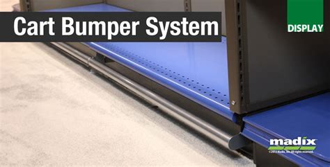 Cart Bumper System by Madix