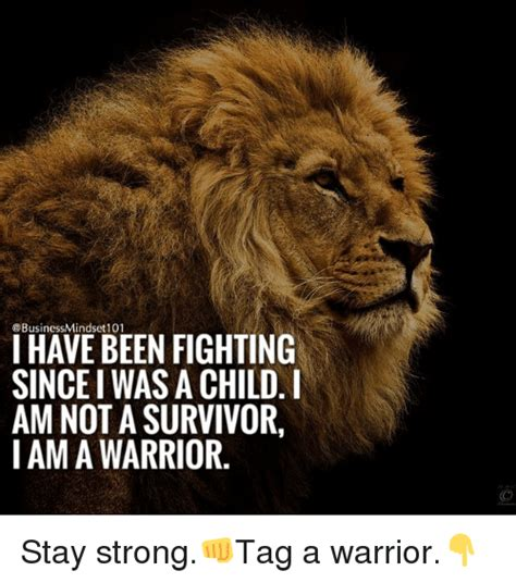 Mindset 101 I Have Been Fighting Sincei Was A Child Am Not