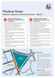 Moubray Street – proposed temporary intersection closure ...