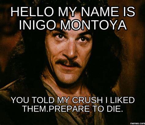 Inigo Montoya Memes - home memes com