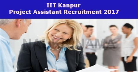 Iit Kanpur Project Assistant Jobs 2017- Naukri Nama