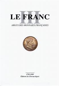 Argus Fr Gratuit : gratuits ebooks francais le franc argus des monnaies fran aises gratuit ~ Maxctalentgroup.com Avis de Voitures