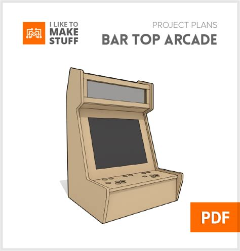 Bartop Arcade Cabinet Plans Pdf by Bar Top Arcade Digital Plan I Like To Make Stuff