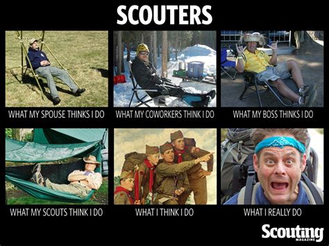 Scout Meme - what i really do for scouters bryan on scouting