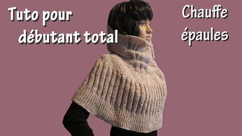 tuto tricot pour d 233 butant total chauffe epaule au point de godron
