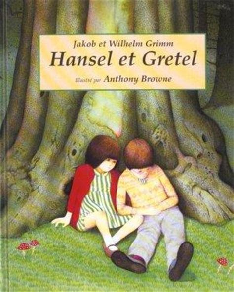 livre hansel  gretel browne anthony bro