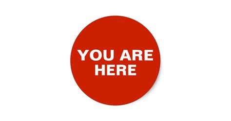 You Are Here Location Dot Classic Round Sticker Zazzle