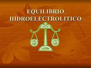 Slideshare In Equilibrio Hidroelectrolitico