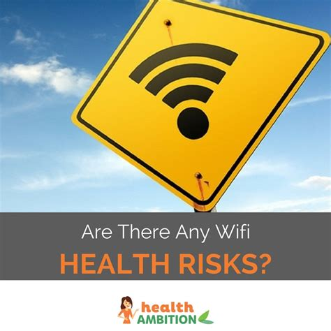 are there any wifi health risks