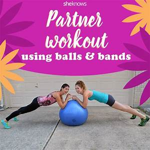 Creative 8-move partner workout with bands and balls Balls and Bands