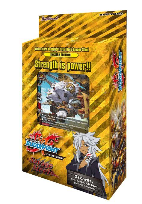 buddyfight trial deck 6 trial deck 2 savage steel future card buddyfight wiki