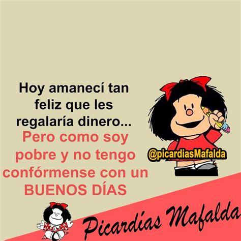 Blog de imagenes con frases Frases hilarantes Mafalda