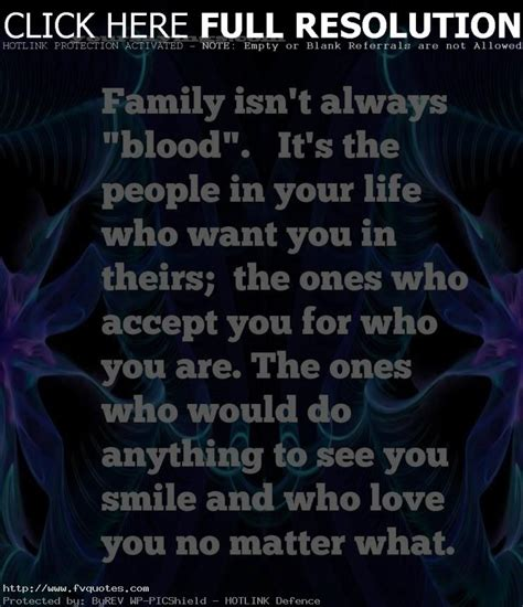 Family Not Only Blood Quotes