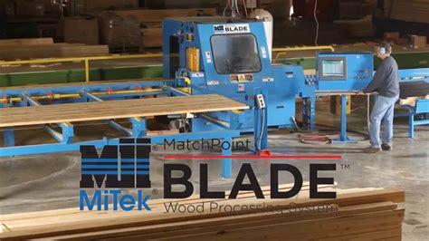 machinery mitek matchpoint blade wood processing system
