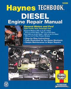 Ford  U0026 Gm Diesel Engine Repair Haynes Techbook