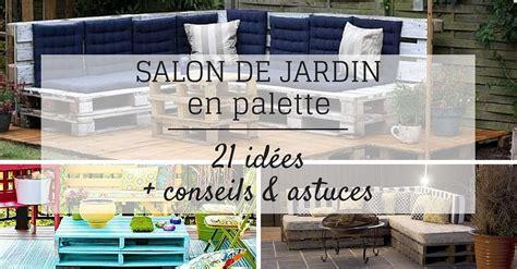 fabriquer canape salon de jardin en palette 21 idées à découvrir