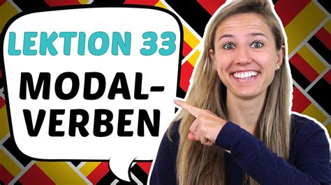 German Lesson 33 Introduction To German Modal Verbs (can, Must, Want Etc) Youtube