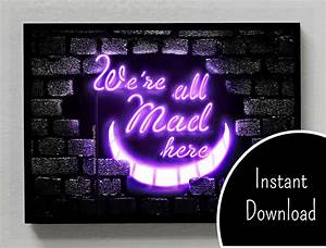 Alice in Wonderland We Are All Mad Here Neon Sign