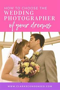 how to choose a wedding photographer With how to choose a wedding photographer
