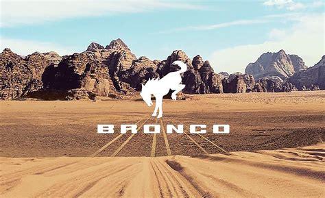 ford bronco reveal date set   wrangler fighter