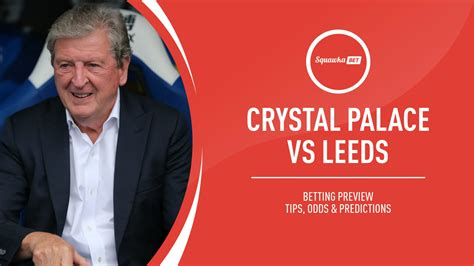 Brighton & hove albion vs. Crystal Palace vs Leeds prediction, betting tips, odds ...