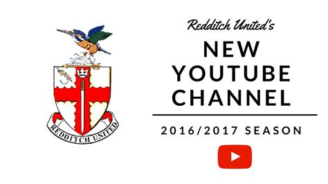 NEW YOUTUBE CHANNEL | Redditch United FC - YouTube