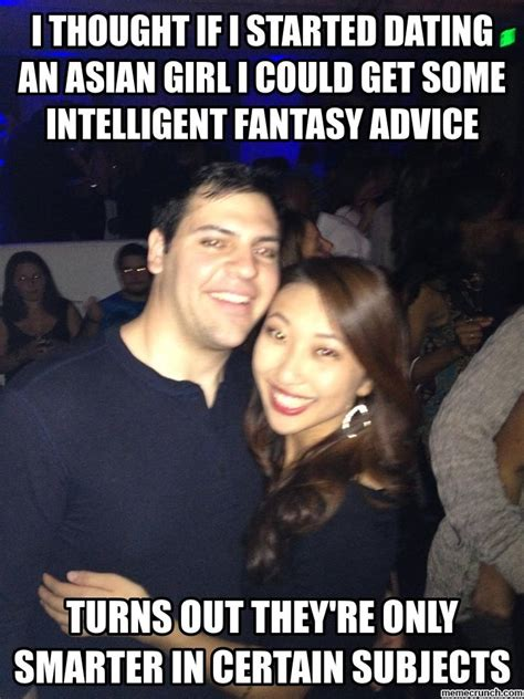 Rainy Chinese Girl Meme - i thought if i started dating an asian girl i could get some intelligent fantasy advice