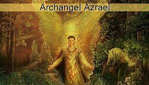 Archangel Azrael - The Archangels - Spiritual Experience