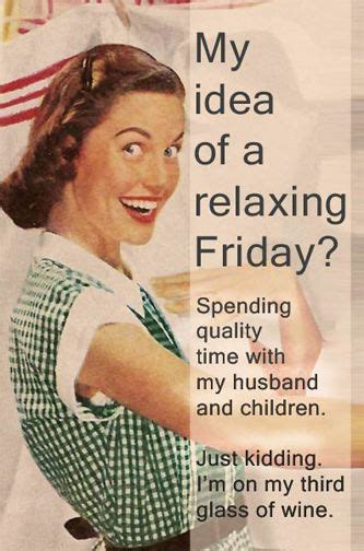 Housewife Meme - 346 best alcohol humor images on pinterest wine quotes alcohol humor and candies