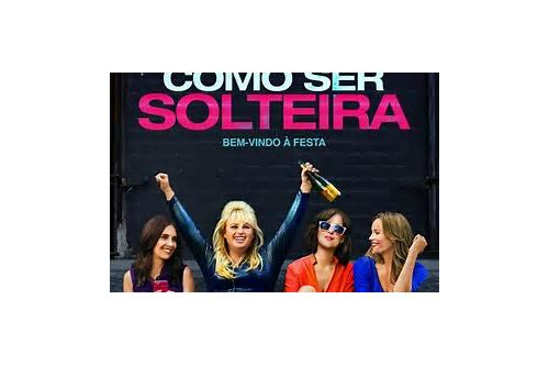 download filme como ser solteira