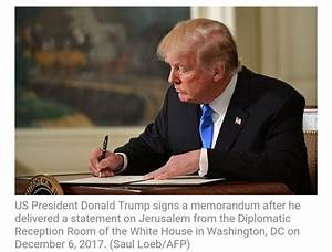 Full Text Of Trumps Speech Recognizing Jerusalem As Israel ...