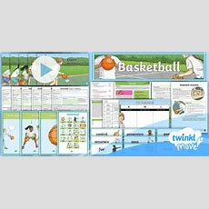 * New * Twinkl Move Pe  Y5 Basketball Unit Pack Invasion