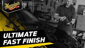Meguiar's Ultimate Fast Finish - Features and Benefits ...