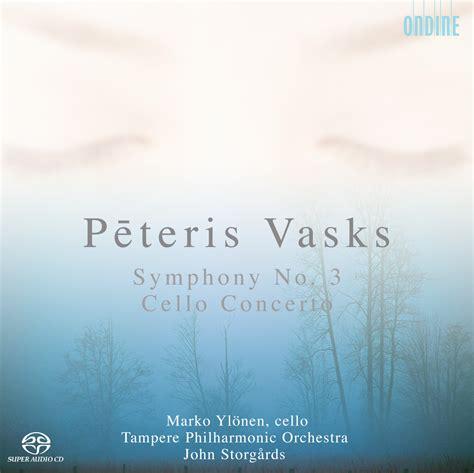 Magical Journey: Pēteris Vasks - Symphony No. 3; Cello Concerto (John Storgårds; Marko Ylönen)