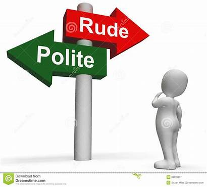Polite Rude Manners Bad Signpost Means
