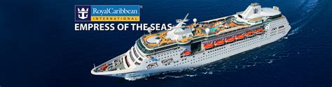 Royal Caribbean's Empress of the Seas Cruise Ship, 2018 ...