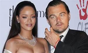 Rihanna & Leonardo DiCaprio!! | PrettyStatus