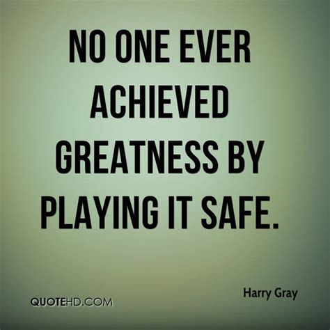 Harry Gray Quotes | QuoteHD
